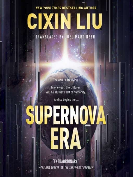 Title details for Supernova Era by Cixin Liu - Wait list