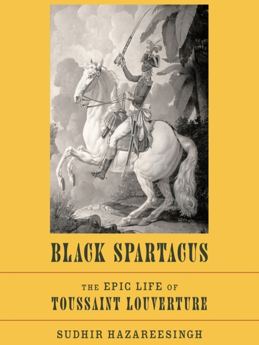 Title details for Black Spartacus by Sudhir Hazareesingh - Available