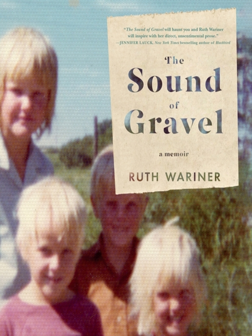 Title details for The Sound of Gravel by Ruth Wariner - Wait list