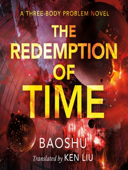 The Redemption of Time--a Three-body Problem Novel