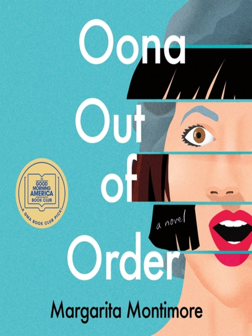 Title details for Oona Out of Order by Margarita Montimore - Available