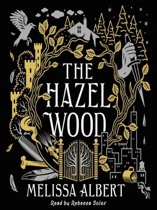 Title details for The Hazel Wood by Melissa Albert - Available