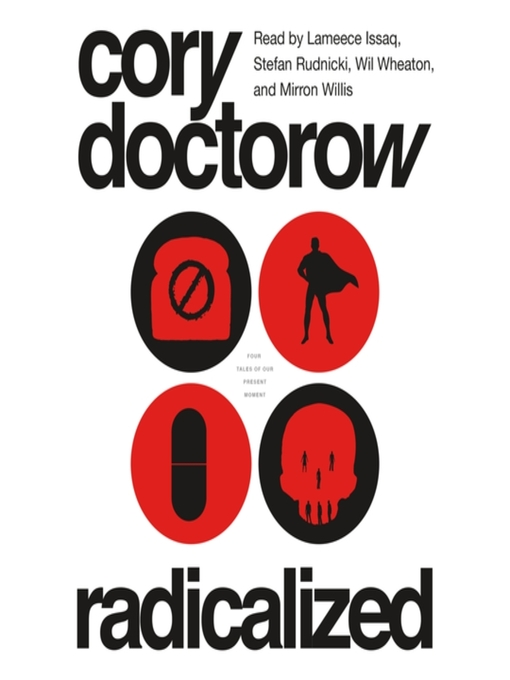Title details for Radicalized by Cory Doctorow - Wait list