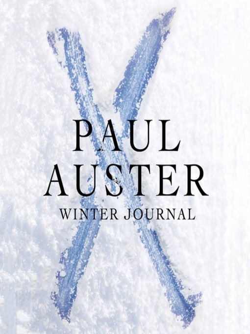 Title details for Winter Journal by Paul Auster - Available