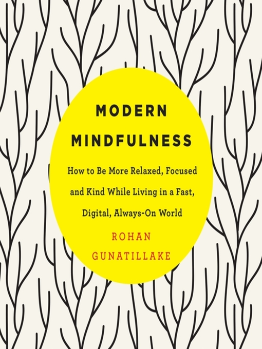 Title details for Modern Mindfulness by Rohan Gunatillake - Available