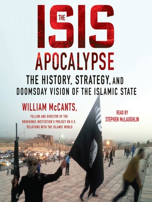 Title details for The ISIS Apocalypse by William McCants - Wait list