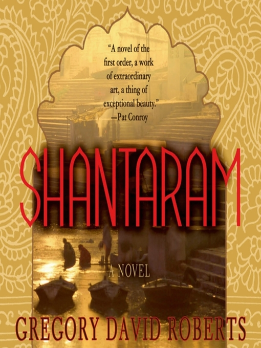 Title details for Shantaram by Gregory David Roberts - Wait list