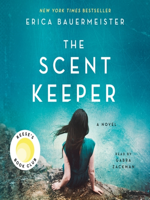 Title details for The Scent Keeper by Erica Bauermeister - Wait list