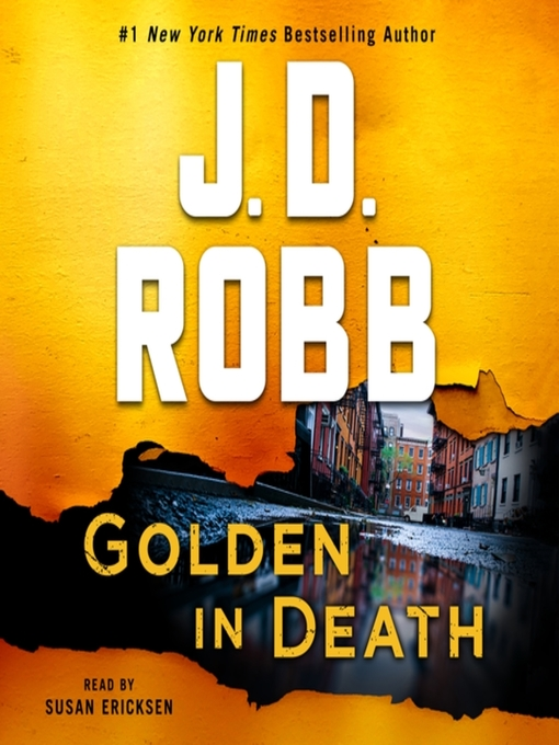 Title details for Golden in Death--An Eve Dallas Novel (In Death, Book 50) by J. D. Robb - Wait list