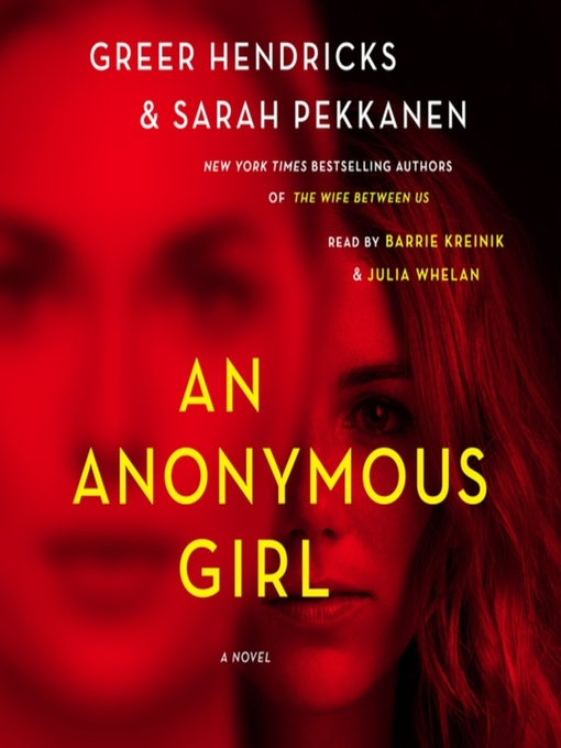 Title details for An Anonymous Girl by Greer Hendricks - Wait list