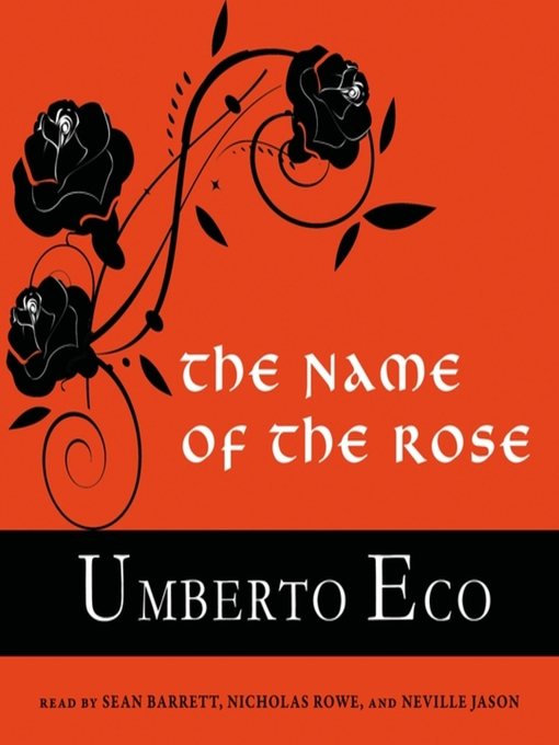 Title details for The Name of the Rose by Umberto Eco - Available