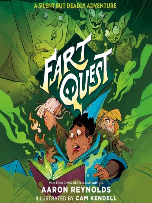 Title details for Fart Quest by Aaron Reynolds - Wait list