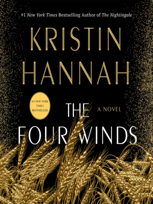 Title details for The Four Winds by Kristin Hannah - Wait list