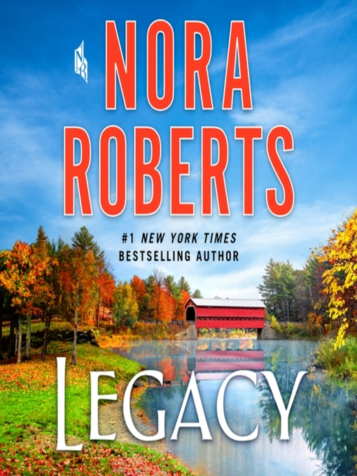 Title details for Legacy by Nora Roberts - Wait list