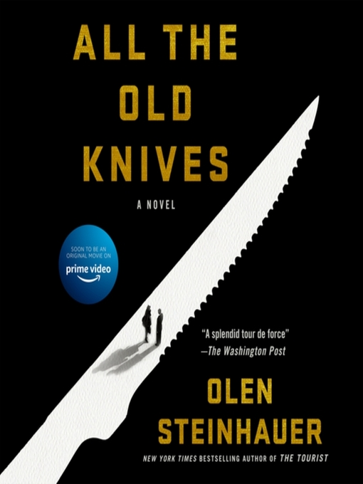Title details for All the Old Knives by Olen Steinhauer - Available
