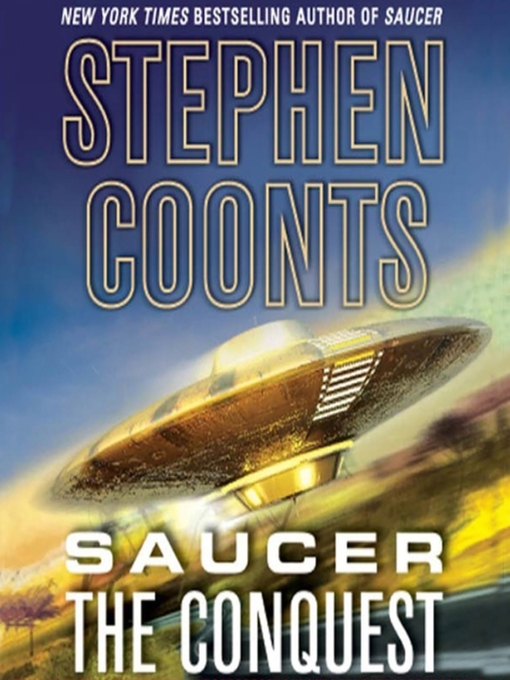 Title details for The Conquest by Stephen Coonts - Available