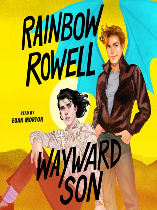 Title details for Wayward Son by Rainbow Rowell - Wait list