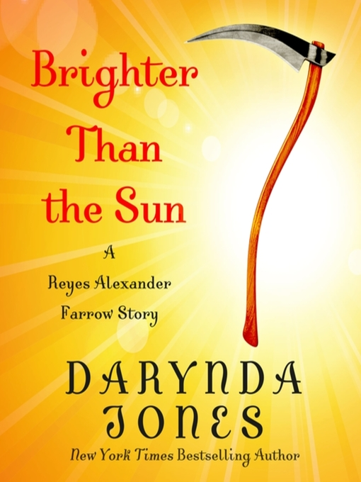 Title details for Brighter Than the Sun by Darynda Jones - Wait list