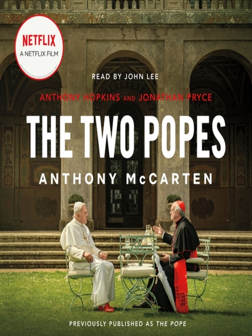 Title details for The Two Popes by Anthony McCarten - Available