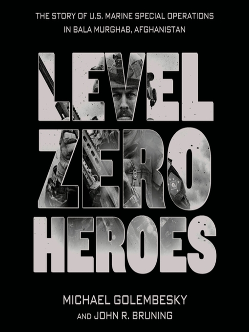 Title details for Level Zero Heroes by Michael Golembesky - Available