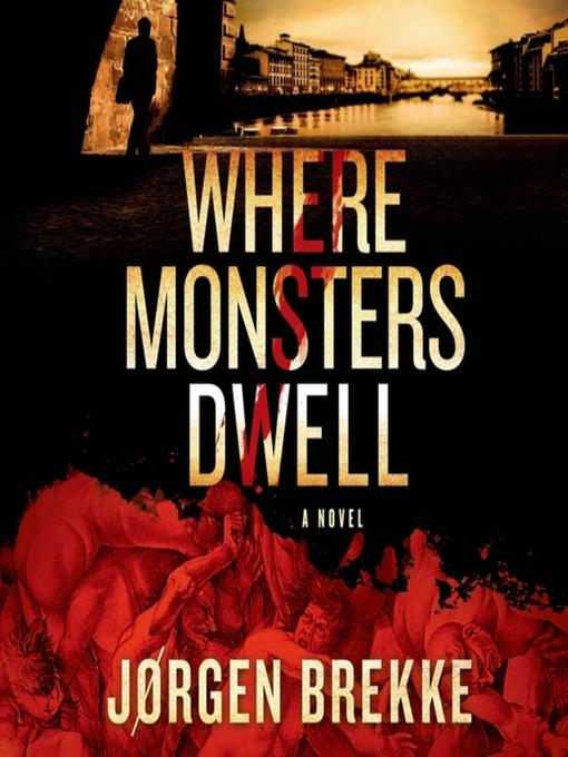 Title details for Where Monsters Dwell by Jorgen Brekke - Wait list