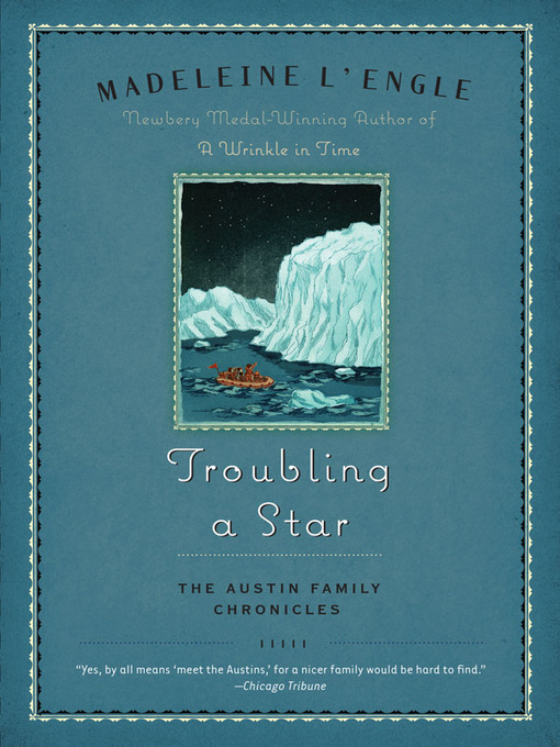 Title details for Troubling a Star by Madeleine L'engle - Available