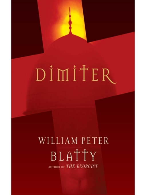 Title details for Dimiter by William Peter Blatty - Available