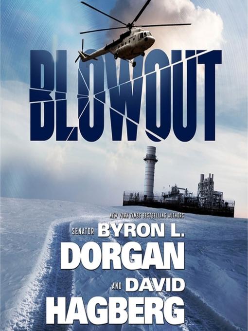 Title details for Blowout by Byron L. Dorgan - Wait list