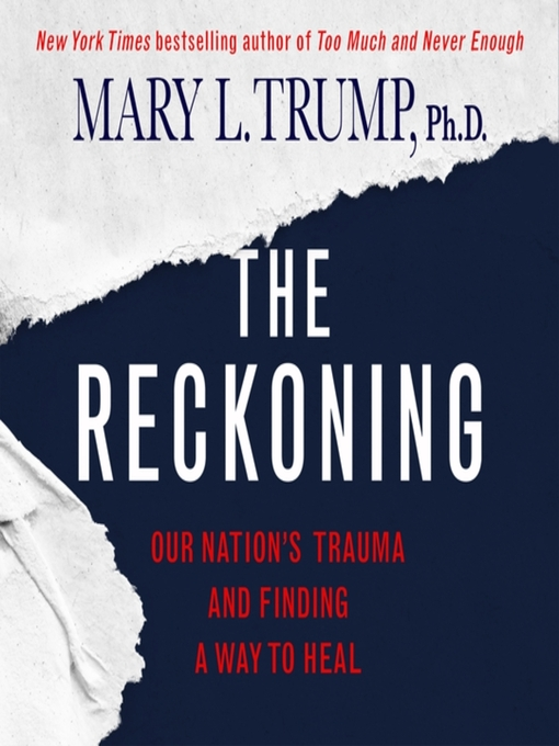 Title details for The Reckoning by Mary L. Trump - Available