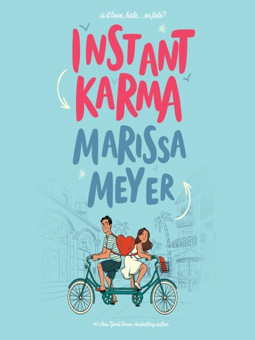 Title details for Instant Karma by Marissa Meyer - Wait list