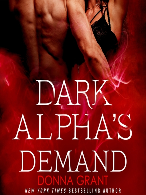 Title details for Dark Alpha's Demand by Donna Grant - Wait list