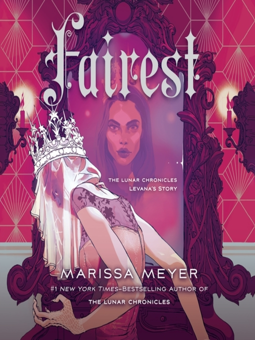 Title details for Fairest: Levana's Story by Marissa Meyer - Wait list
