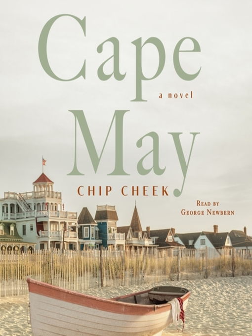 Title details for Cape May by Chip Cheek - Available