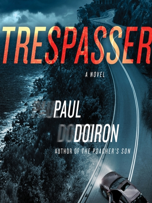 Title details for Trespasser by Paul Doiron - Wait list