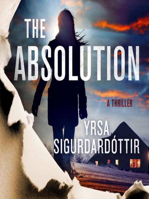 Title details for The Absolution by Yrsa Sigurdardottir - Available