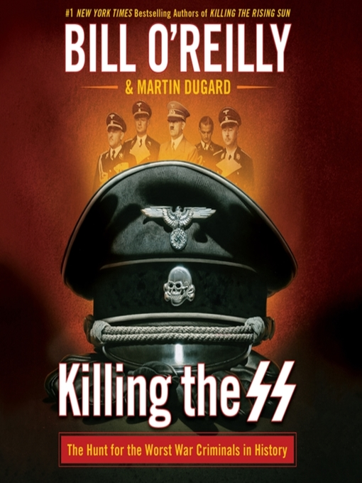 Title details for Killing the SS by Bill O'Reilly - Available