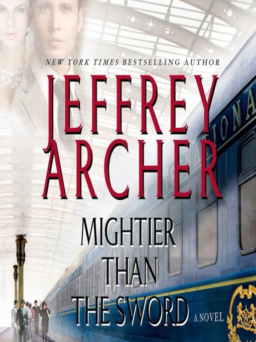 Title details for Mightier Than the Sword by Jeffrey Archer - Wait list