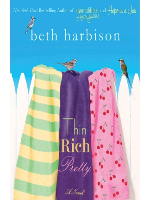Title details for Thin, Rich, Pretty by Beth Harbison - Available