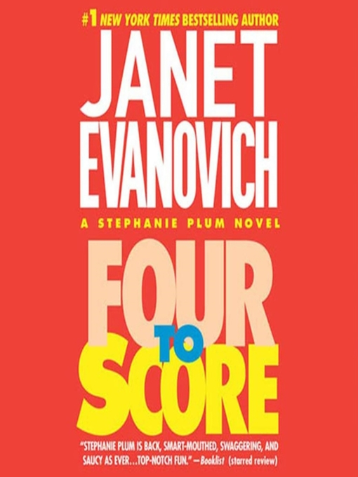 Title details for Four to Score by Janet Evanovich - Wait list