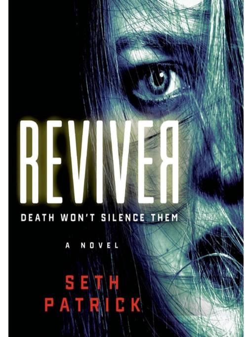 Title details for Reviver by Seth Patrick - Available