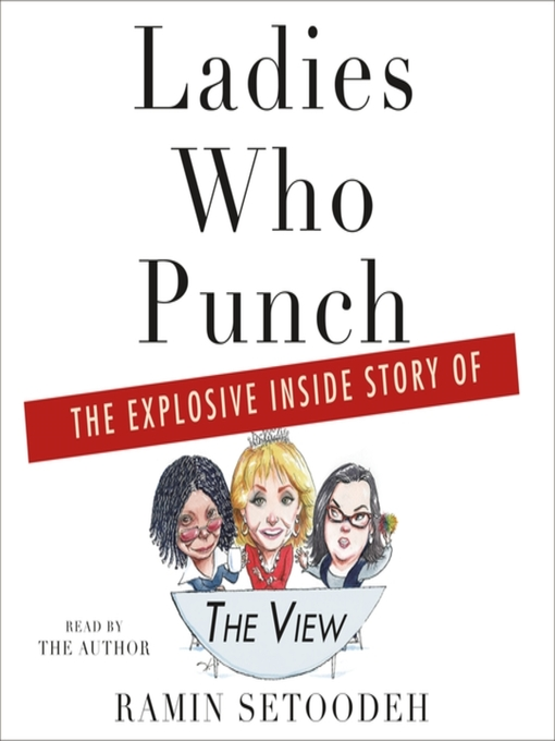 Title details for Ladies Who Punch by Ramin Setoodeh - Available