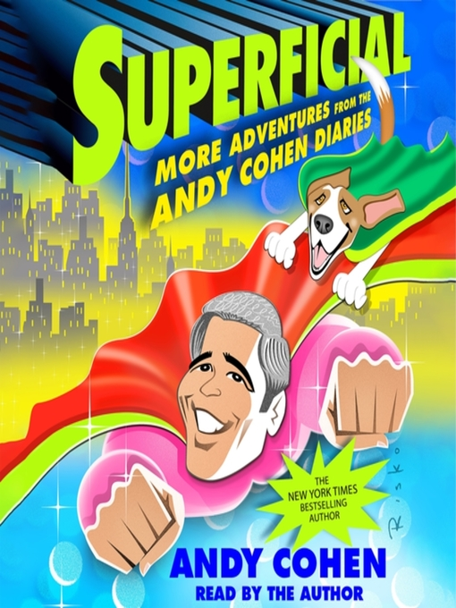Title details for Superficial by Andy Cohen - Available