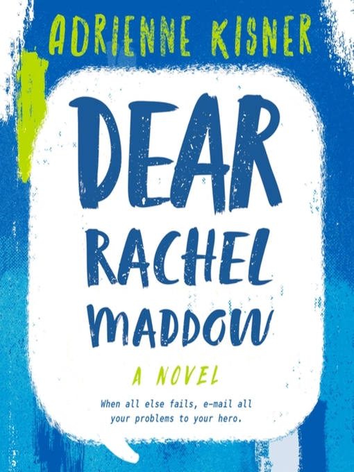 Title details for Dear Rachel Maddow by Adrienne Kisner - Available