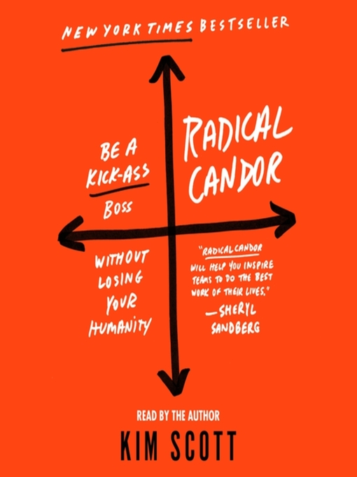 Title details for Radical Candor by Kim Scott - Wait list