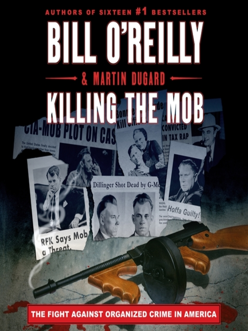 Title details for Killing the Mob by Bill O'Reilly - Available