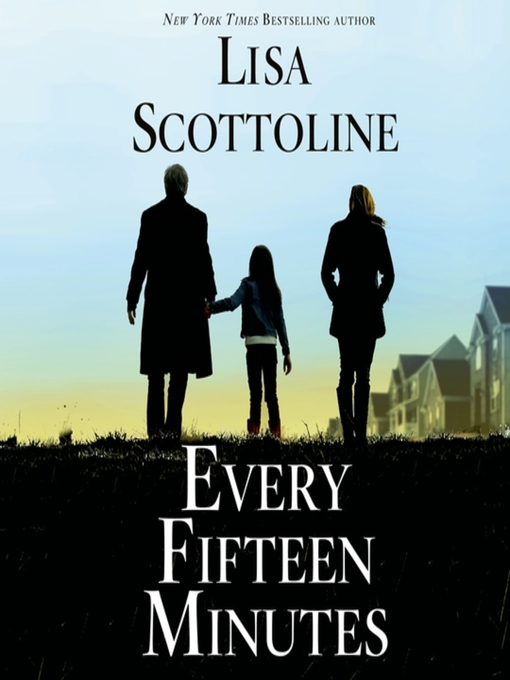 Title details for Every Fifteen Minutes by Lisa Scottoline - Wait list