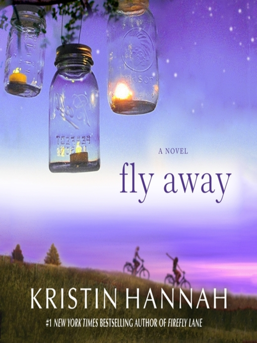 Title details for Fly Away by Kristin Hannah - Wait list