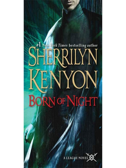 Title details for Born of Night by Sherrilyn Kenyon - Wait list