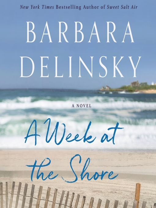 Title details for A Week at the Shore by Barbara Delinsky - Wait list