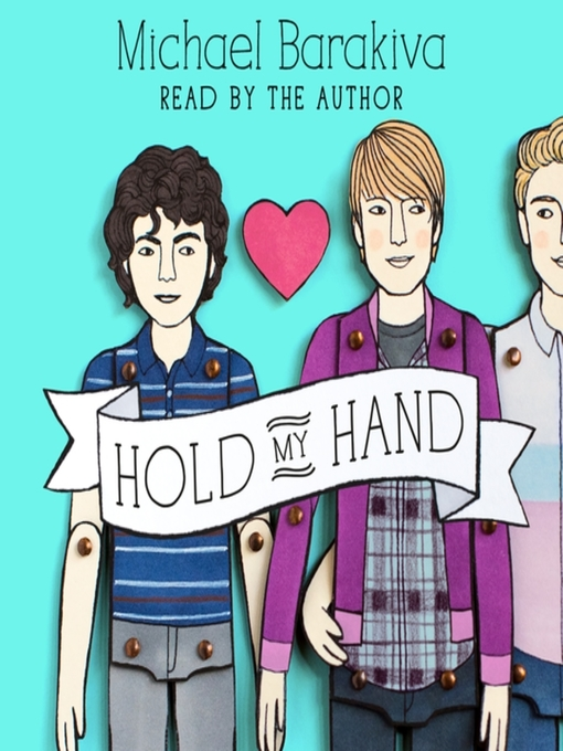 Title details for Hold My Hand by Michael Barakiva - Wait list